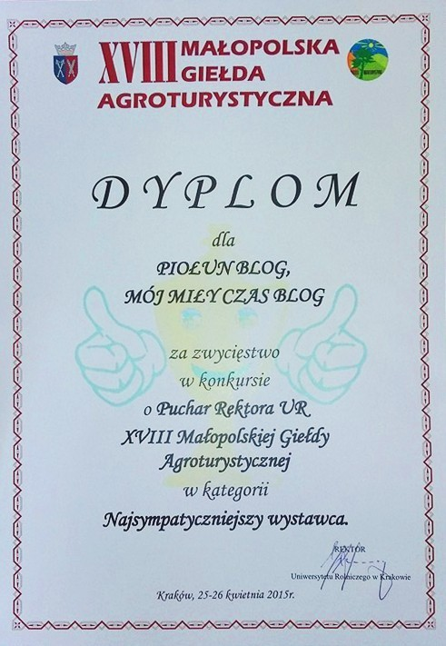 """Dyplom ,,Najsympatyczniejszego wystawcy"""" na XVIII Małopolskiej Giełdzie Agroturystycznej"""